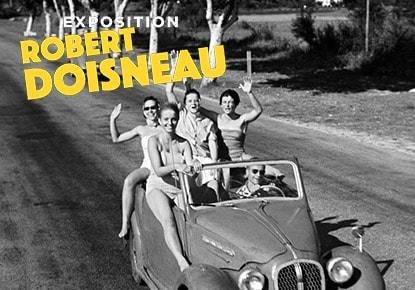 Exhibition Photographer Robert Doisneau